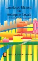 Imagem da capa da publicação Lei Eleitoral dos Órgãos das Autarquias Locais (anotada e comentada - 1993)