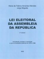 Imagem da capa da publicação Lei Eleitoral da Assembleia da República (anotada e comentada - 2002)