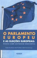 Imagem da capa da publicação O Parlamento Europeu e as eleições europeia: ensaios sobre legitimidade democrática