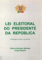 Imagem da capa da publicação Lei Eleitoral do Presidente da República (anotada e comentada - 2000)