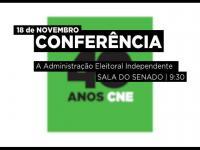 """Conferência 40 anos da CNE - """"A Administração Eleitoral Independente"""" - Spot"""